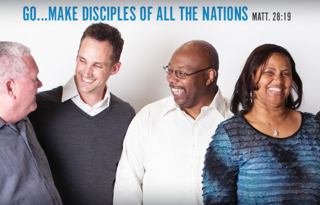 Go...Make disciples of all the nations. Matt.28:19